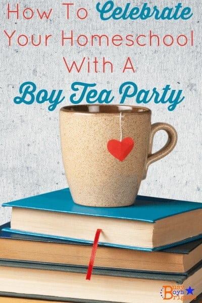Get ideas & inspiration on how to celebrate your homeschool with a boy tea party! Fun times while practicing manners and reminiscing.