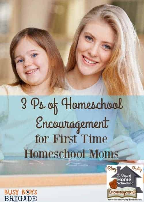 3 Ps of Homeschool Encouragement for First Time Homeschool Moms by Shanna of Raising 3 In Tennessee is full of great ideas & inspiration for new homeschoolers.