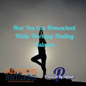 Audio Copy Of how you can find balance while working and homeschooling