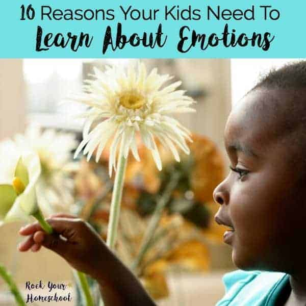 Here are 10 reasons why your kids need to learn about emotions. Plus, get great book, game, & activity suggestions to help you teach your kids about feelings.