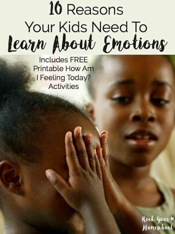 Do you worry about your kids in our modern world with technology & busy schedules? Concerned about how they will learn important life skills like communication & empathy? Read about these 10 reasons why your kids need to learn about emotions plus get book, game, & activity suggestions to help you teach your kids about feelings.  Includes FREE PRINTABLE PACK of How Am I Feeling Today? to help your kids expand their emotional vocabulary, identify, & express feelings.