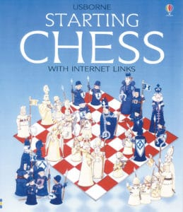 Starting Chess from Usborne Books and More is another great resource to help you and your kids learn about this fun game.