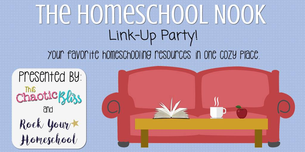 Join us at The Homeschool Nook Link-Up Party! Share & find great homeschooling resources. Link-up goes love on Mondays.