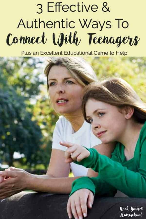 Do you find it hard to connect with teenagers in your life? Communication with teens is possible! Find out how you can use these 3 effective & authentic ways to connect with teenagers. Also, learn more about a wonderful educational game that provides a perfect opportunity to connect with teenagers. Find more resources for family and kids at rockyourhomeschool.net