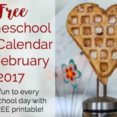 Free Homeschool Fun Calendar for February 2017 featured